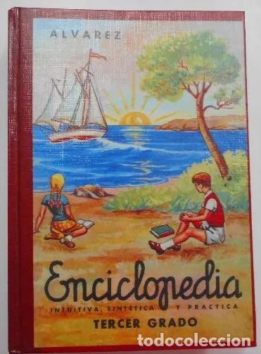 ENCICLOPEDIA ÁLVAREZ, 3º GRADO, LIBRO COMPLETO. NUMERADO. 2ª EDICIÓN FACSÍMIL 1997 (Libros Nuevos - Libros de Texto - Infantil y Primaria)
