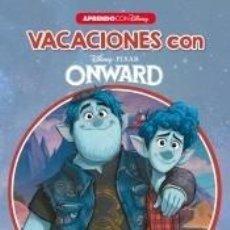 Libros: VACACIONES CON ONWARD (LIBRO EDUCATIVO DISNEY CON ACTIVIDADES): PREPARO 1º. Lote 206885815