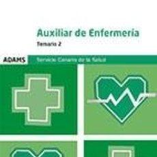 Libros: TEMARIO 2 AUXILIAR DE ENFERMERÍA DEL SERVICIO CANARIO DE SALUD. Lote 206980658