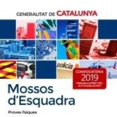 Libros: MOSSOS D`ESQUADRA. PROVES FÍSIQUES. Lote 207060702