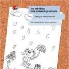 Livres: TEST DEL DIBUJO DE LA PERSONA BAJO LA LLUVIA. Lote 207705731