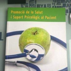 Libros: PROMOCIÓ DE LA SALUT I SUPORT PSICOLÒGIC AL PACIENT. Lote 208376312