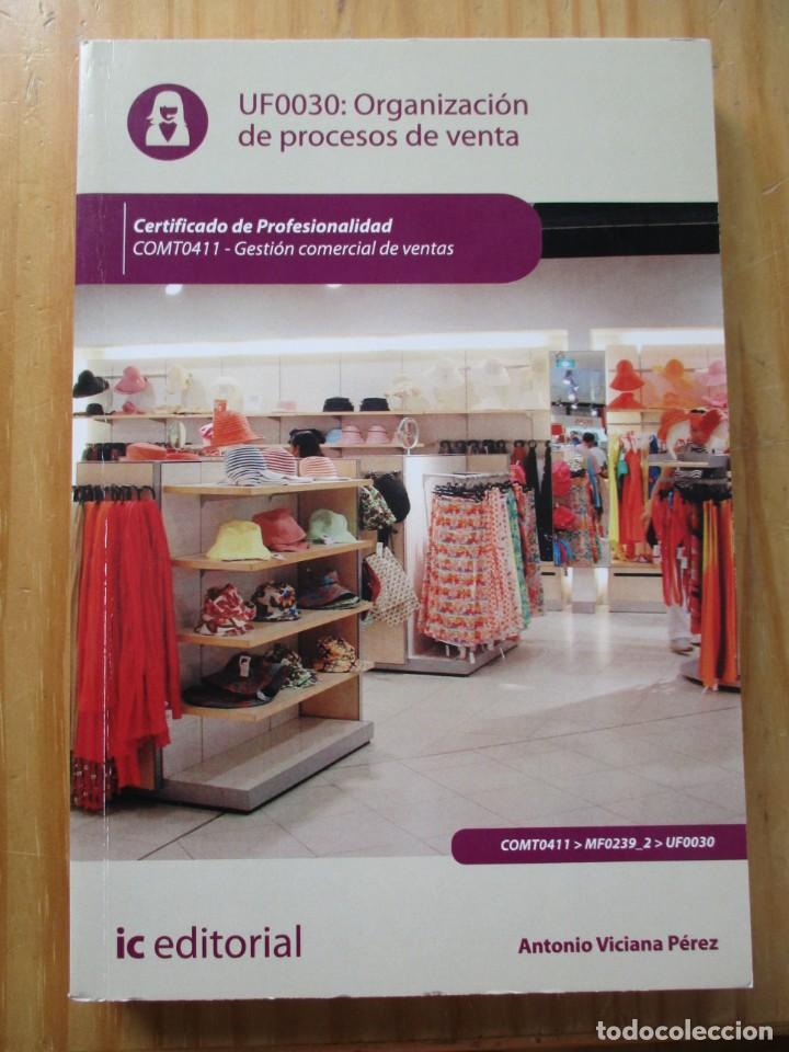GESTIÓN COMERCIAL DE VENTAS - CERTIFICADO DE PROFESIONALIDAD LIBROS DE TEXTO (Libros Nuevos - Libros de Texto - Ciclos Formativos - Grado Medio)