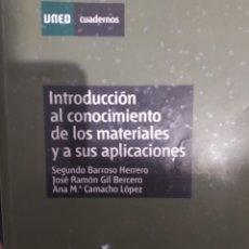 Libros: INTRODUCCIÓN AL CONOCIMIENTO DE LA CIENCIA DE LOS MATERIALES Y SUS APLICACIONES. Lote 210020616