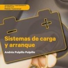 Libros: SISTEMAS DE CARGA Y ARRANQUE. Lote 210193531