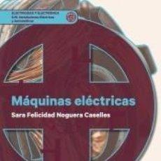Libros: MÁQUINAS ELÉCTRICAS. Lote 210193543