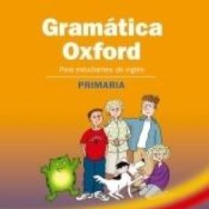 Libros: GRAMÁTICA OXFORD PRIMARIA. Lote 210199792