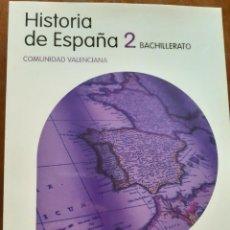 Libros: HISTORIA DE ESPAÑA 2 BACHILLERATO. Lote 210215993