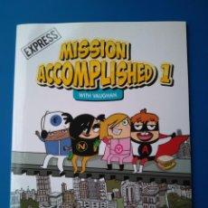Libros: MISSION ACCOMPLISHED 1. ACTIVITY BOOK. 1º PRIMERO DE PRIMARIA. Lote 210409455