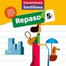 Libros: VACACIONES SANTILLANA 5º PRIMARIA. REPASO. Lote 210655860