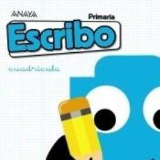 Libros: ESCRIBO. CUADRÍCULA.. Lote 210729344