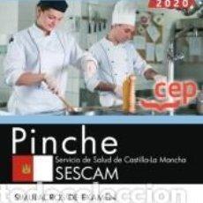 Libros: PINCHE. SERVICIO DE SALUD DE CASTILLA-LA MANCHA. SESCAM. SIMULACROS DE EXAMEN. Lote 210729441