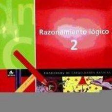 Libros: RAZONAMIENTO LÓGICO 2. Lote 210749000