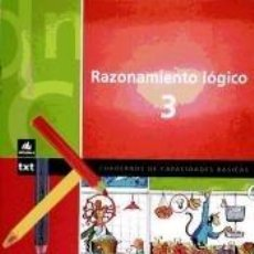 Libros: RAZONAMIENTO LÓGICO 3. Lote 210749021