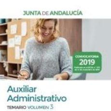 Libros: AUXILIAR ADMINISTRATIVO DE LA JUNTA DE ANDALUCÍA. TEMARIO VOLUMEN 3. Lote 210833055