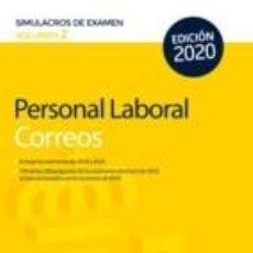 Libros: PERSONAL LABORAL DE CORREOS Y TELÉGRAFOS. SIMULACROS DE EXAMEN VOLUMEN 2. Lote 210833077