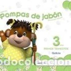 Libros: POMPAS DE JABÓN 3 AÑOS. 1º TRIMESTRE.. Lote 210843089