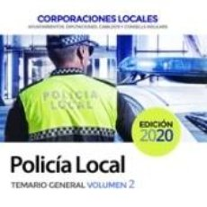 Libros: POLICÍA LOCAL. TEMARIO GENERAL VOLUMEN 2. Lote 210945742