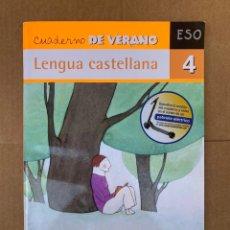 Libros: CUADERNO DE VERANO LENGUA CASTELLANA 4 ESO - ALMBADRABA. Lote 211652109