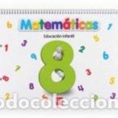 Libros: MATEMÁTICAS 8, EDUCACIÓN INFANTIL. Lote 211695250