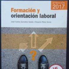 Libros: FORMACIÓN Y ORIENTACIÓN LABORAL – GONZÁLEZ ACEDO, PÉREZ AROCA – PARANINFO, 2017. Lote 213114303