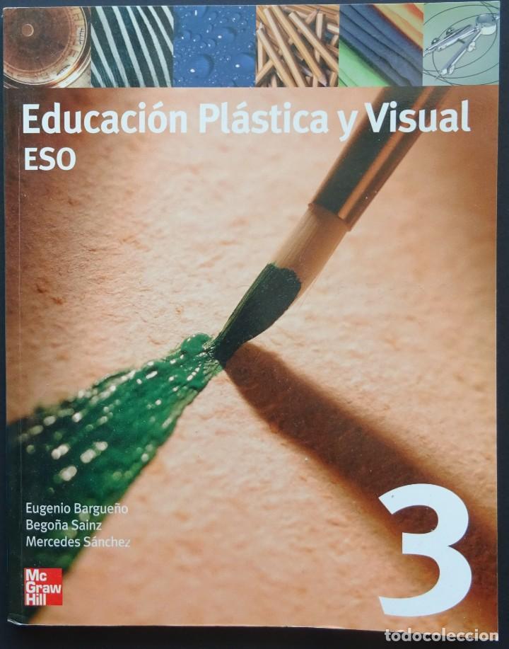EDUCACIÓN PLÁSTICA Y VISUAL ESO – BARGUEÑO, SAINZ, SÁNCHEZ – MCGRAW HILL, 2002 (Libros Nuevos - Libros de Texto - ESO)
