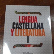 Libros: LENGUA CASTELLANA Y LITERATURA 1º BACHILLERATO EDITEX. Lote 213350317