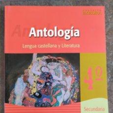 Libros: ANTOLOGÍA. LENGUA CASTELLANA Y LITERATURA. 4°ESO. Lote 213710608