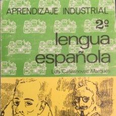Libros: APRENDIZAJE INDUSTRIAL 2º LENGUA ESPAÑOLA. SIN USAR.. Lote 213872673