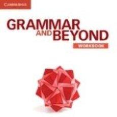 Libros: GRAMMAR AND BEYOND LEVEL 1 WORKBOOK. Lote 214162752