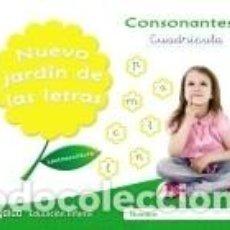 Libros: NUEVO JARDÍN DE LAS LETRAS. CONSONANTES 1. CUADRÍCULA. Lote 214238777