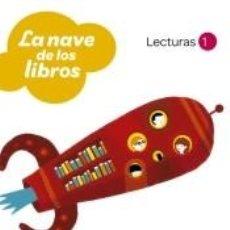 Libros: LECTURAS LA NAVE DE LOS LIBROS 1 PRIMARIA LOS CAMINOS DEL SABER SANTILLANA. Lote 214266343