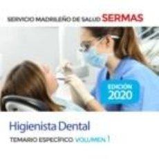 Libros: HIGIENISTA DENTAL DEL SERVICIO DE SALUD DE LA COMUNIDAD DE MADRID. TEMARIO ESPECÍFICO VOLUMEN 1. Lote 214338886