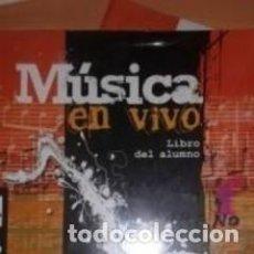 Livres: 2º ESO LIBRO Y CUADERNO MÚSICA EN VIVO PEARSON. Lote 214368351