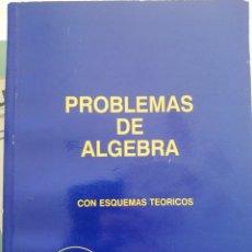 Libros: LIBRO ÁLGEBRA PROBLEMAS. Lote 214399301
