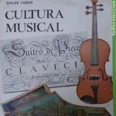 Libros: TERCER CURSO: ;;;CULTURA MUSICAL (( 1969...))). Lote 214755776