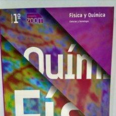 Libros: FÍSICA Y QUÍMICA 1 BACHILLERATO. EDITORIAL EDELVIVES PROYECTO ZOOM 9788426363015. Lote 215575875