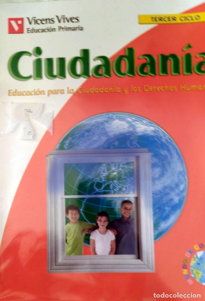 EDUCACIÓN PRIMARA CIUDADANÍA Y LOS DERECHOS HUMANOS TERCER CICLO (Libros Nuevos - Libros de Texto - ESO)