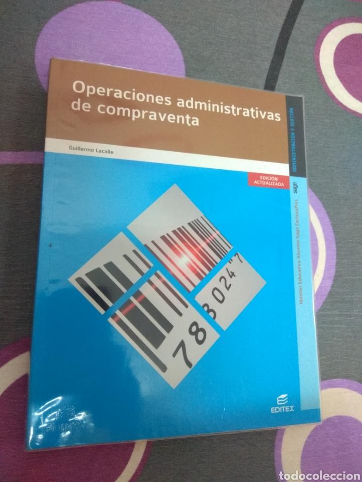 OPERACIONES ADMINISTRATIVAS DE COMPRAVENTA. EDITEX 2014. ADMINISTRACIÓN Y GESTIÓN (Libros Nuevos - Libros de Texto - Ciclos Formativos - Grado Medio)