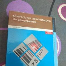 Libros: OPERACIONES ADMINISTRATIVAS DE COMPRAVENTA. EDITEX 2014. ADMINISTRACIÓN Y GESTIÓN. Lote 217560363