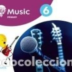 Libros: MUSIC 6. PUPILS BOOK. Lote 217771297