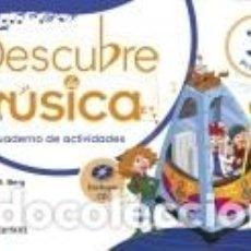 Libros: DESCUBRE LA MÚSICA 3 CUADERNO DE ACTIVIDADES. Lote 218373586