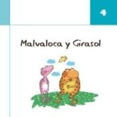 Libros: MALVALOCA Y GIRASOL. CUADERNO 4. Lote 218412711