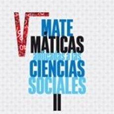 Libros: MATEMÁTICAS APLICADAS A LAS CIENCIAS SOCIALES II 2º BACHILLERATO. Lote 218463371