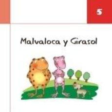 Libros: MALVALOCA Y GIRASOL 5. Lote 218480436