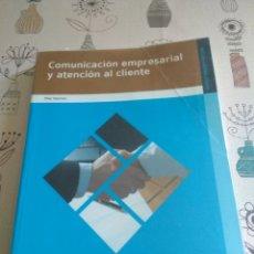 Libros: COMUNICACIÓN EMPRESARIAL Y ATENCIÓN AL CLIENTE. ADMINISTRACIÓN Y GESTIÓN. EDITEX 2010.PILAR SÁNCHEZ. Lote 219087601