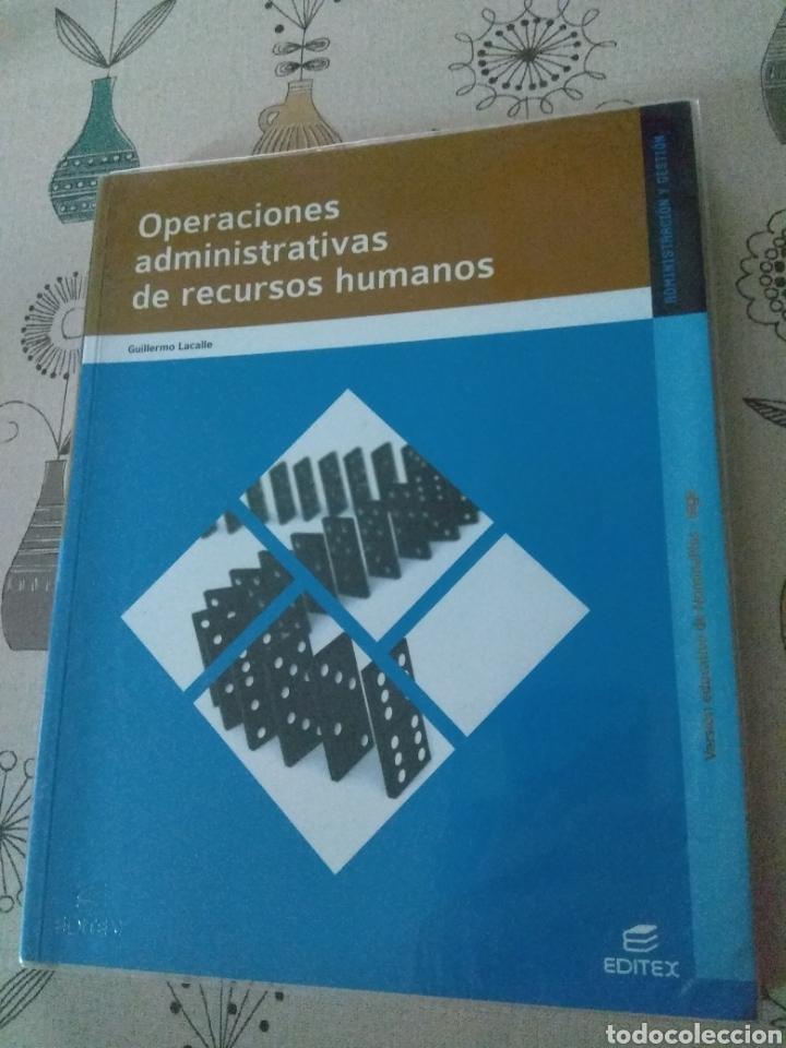 OPERACIONES ADMINISTRATIVAS DE RECURSOS HUMANOS. ADMINISTRACIÓN Y GESTIÓN. EDITEX 2012. LACALLE (Libros Nuevos - Libros de Texto - Ciclos Formativos - Grado Medio)