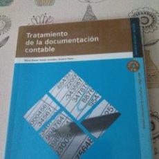 Libros: TRATAMIENTO DE LA DOCUMENTACIÓN CONTABLE. ADMINISTRACIÓN Y GESTIÓN. EDITEX 2011. Lote 219137973