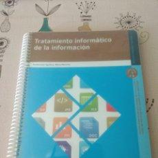 Libros: TRATAMIENTO INFORMÁTICO DE LA INFORMACIÓN. ADMINISTRACIÓN Y GESTIÓN. EDITEX 2010. Lote 219215210
