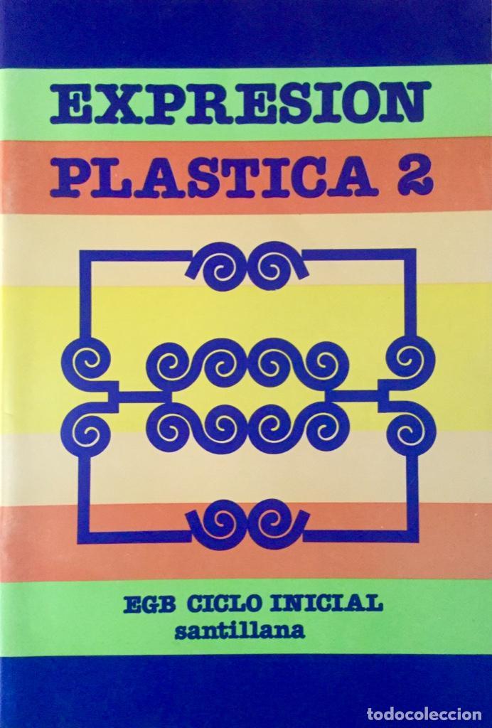 EXPRESIÓN PLÁSTICA 2º EGB. SANTILLANA. NUEVO (Libros Nuevos - Libros de Texto - Infantil y Primaria)